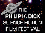 Philip K. Dick Science Fiction Film Festival