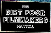 The Dirt Poor Filmmakers' Festival